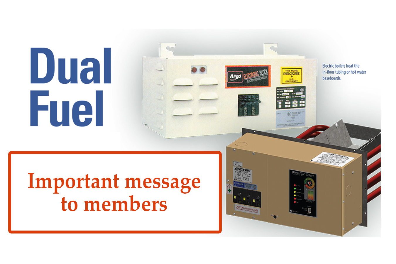 Dual fuel message for members